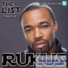 Rukus - The List [Vector, Naeto C, SinZu, Ice Prince & Reminisce Diss]